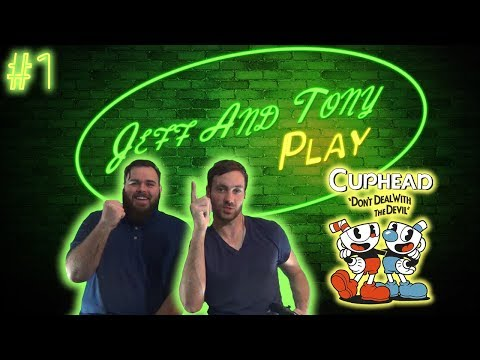 Jeff and Tony Play Cuphead | Episode 1: Team Building | Jeff Dye and Tony Reavis