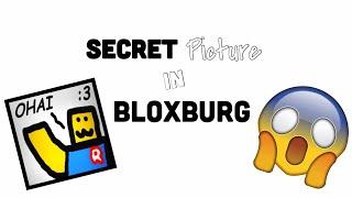 Secret picture in bloxburg! (Roblox)