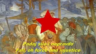 Padaj silo i nepravdo - Fall, oh force and injustice (Yugoslav revolutionary song)