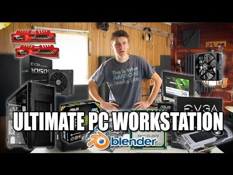 ULTIMATE PC WORKSTATION - $2000 - FOR BLENDER 3D