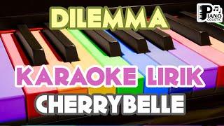 Cherrybelle dilemma lagu video karaoke hd audio tanpa vokal lirik dan chord kunci gitar lirikve...