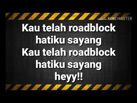 Roadblock Hatiku - Floor 88 ft. Baby Shima (LIRIK)