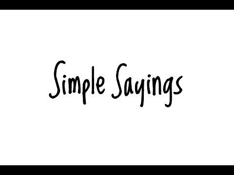 Simple Sayings