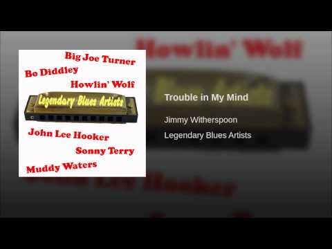 Trouble in My Mind