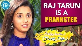 Raj Tarun Is A Prankster - Actress Arthana | Seethamma Andalu Ramayya Sitralu