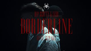 RIP SCOTTY & LEEO ft. Szpaku - BORDERLINE
