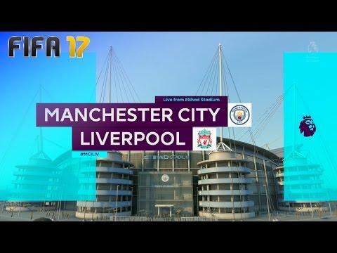 FIFA 17 - Manchester City vs. Liverpool @ Etihad Stadium