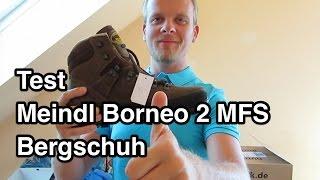 Test Meindl Borneo 2 MFS Volllederschuh Bergschuh und Wanderschuh nanokultur.de