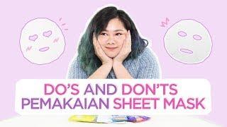 Download lagu Do's And Don'ts Penggunaan Sheet Mask  | Skincare 101