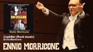Ennio Morricone - Copkiller - Rock music - Copkiller - L
