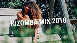 Easy Listening Kizomba Music Mix 2018