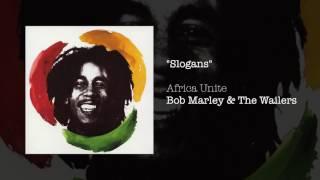 """Slogans"" - Bob Marley & The Wailers | Africa Unite (2005)"