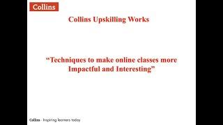 Webinar on Techniques for making Online teaching better by Dr Ravi