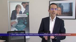 Yvelines | L'État débloque 300 milliards d'euros pour garantir des prêts aux entreprises
