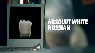 How To Make An Absolut White Russian Cocktail | Recipe