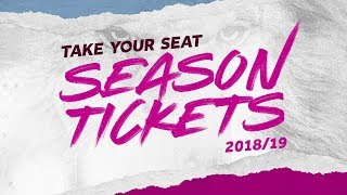Season Tickets 2018/19: Take your seat