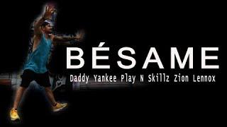 Daddy Yankee Play N Skillz Zion Lennox - Bésame / Regaeton Choreo by Jose Sanchez
