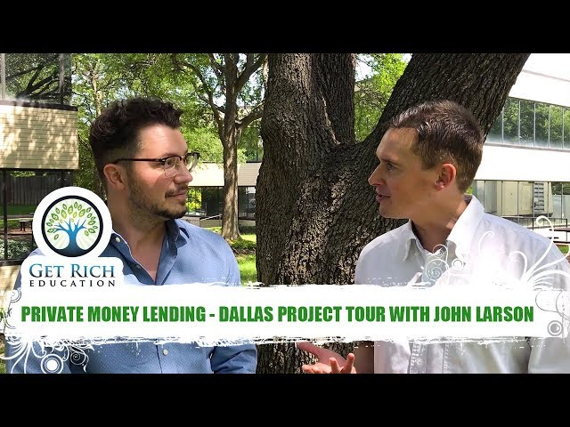 Private Money Lending - Dallas Project Tour with John Larson