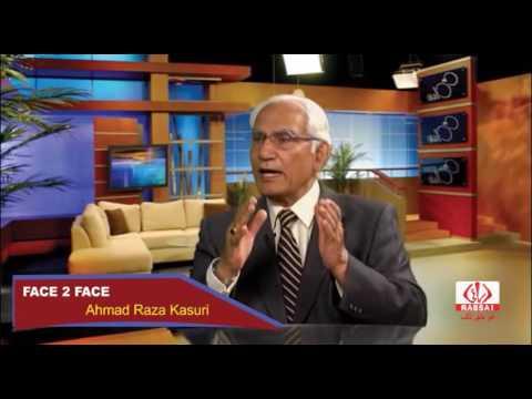 Exclusive Interview of Ahmad Raza Kasuri