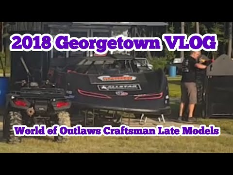 2018 World of Outlaws Craftsman Late Models at Georgetown | VLOG