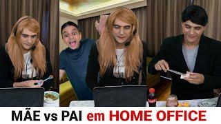 MÃE vs PAI em HOME OFFICE