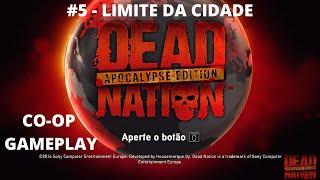 Dead Nation Apocalypse Edition PS4: CO-OP Gameplay - Limite da Cidade #5