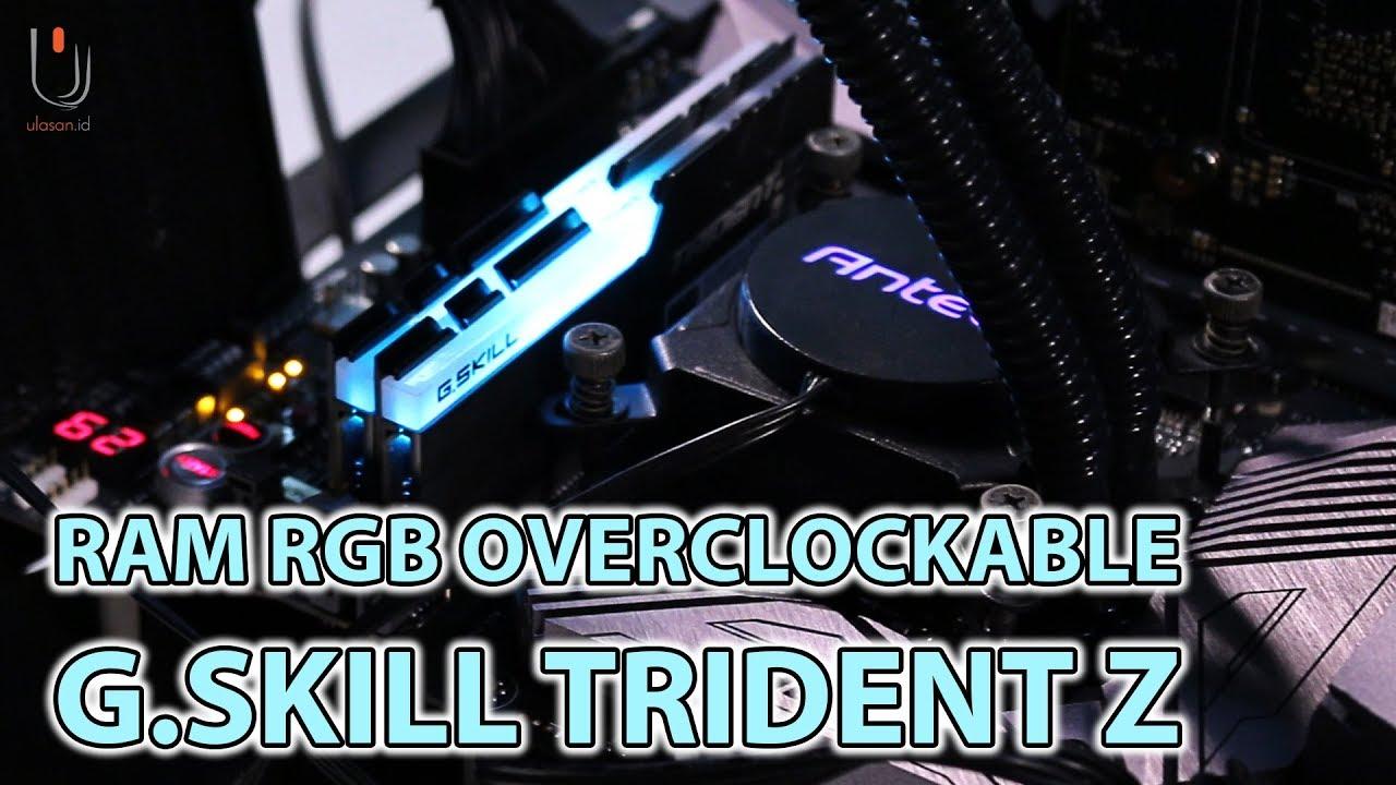 Review RAM G Skill Trident Z RGB 16GB 3200 Mhz (F4-3200C16D-16GTZR) #Ulasan  Eps  208