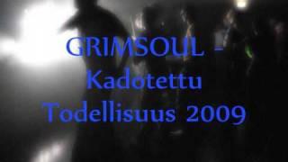 Grimsoul - Kadotettu Todellisuus 2009