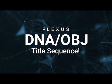 After Effects Tutorial : DNA Title Sequence Using Plexus │ OBJ Files In Plexus!