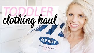 TODDLER CLOTHING HAUL 2018 / Day In The Life Vlog