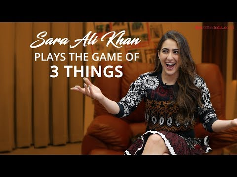 Sara Ali Khan plays the game of 3 Things with BOI | Exclusive