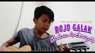 BOJO GALAK Maulana Ardiansyah cover Via Vallen Nela Kharisma Versi Pengamen Akustik Lirik