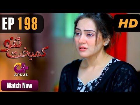 Kambakht Tanno - Episode 198 - A Plus ᴴᴰ Drama
