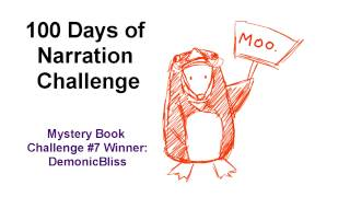 100 Days of Narration - Day #49 MYSTERY BOOK CHALLENGE #7 WINNER