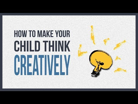 How To Improve Your Child's Creative Intelligence