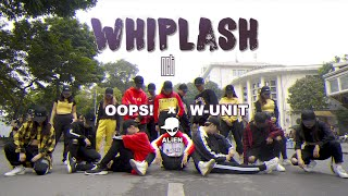 Baixar [KPOP IN PUBLIC COLLAB] WHIPLASH - NCT (#WithALiEN) dance cover by Oops!Crew x W-Unit