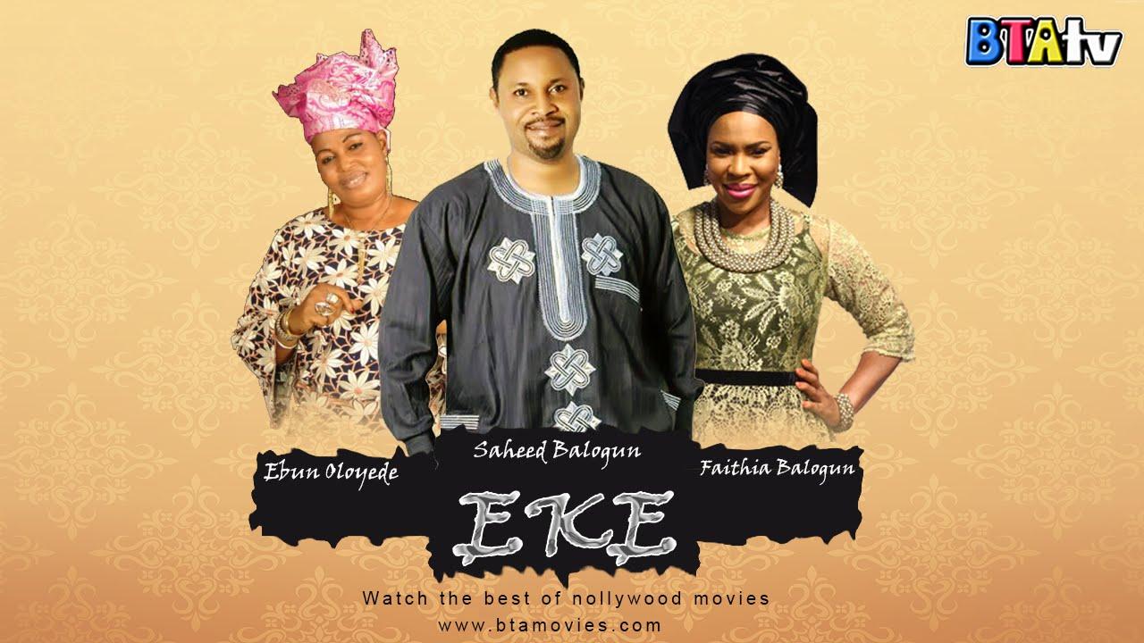 Download EKE - YORUBA LATEST NOLLYWOOD MOVIE
