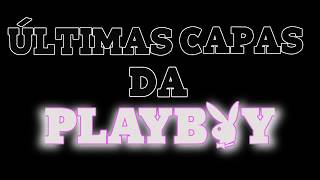 Repeat youtube video Últimas Capas da Playboy