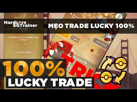 MẸO TRAO ĐỔI 100% LUCKY POKÉMON | 100% LUCKY TRADE TRICK | POGOVN