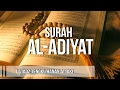 Ust. Hanan Attaki, Lc - Surah Al-Adiyat (Beautiful Recitation)