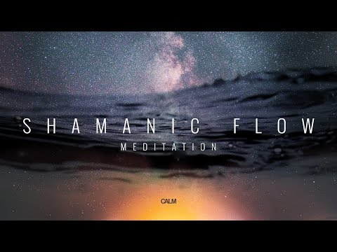 Shamanic Flow Meditation - Kundalini Awakening Tantric Drumming  | Calm