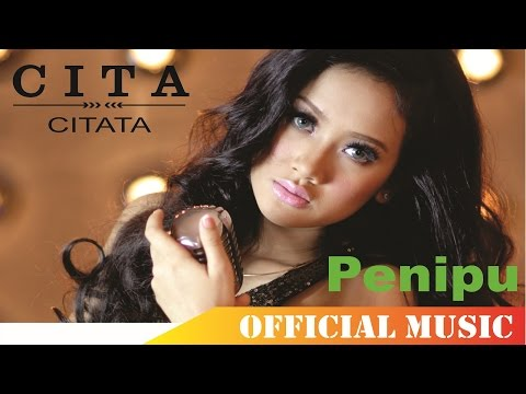 Cita Citata - Penipu | Official Music Lyric HD