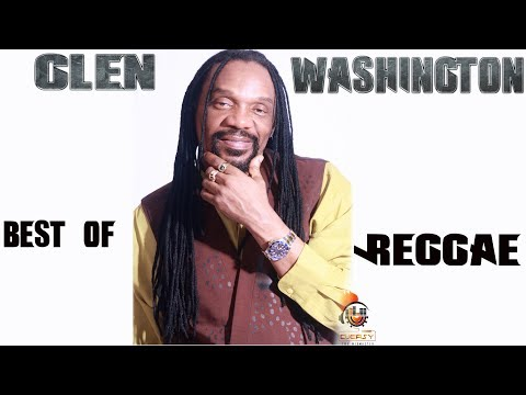 Glen Washington Best of Reggae Lovers and Culture Mix by djeasy