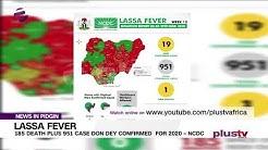 Lassa Fever: 185 People Don Die, 951 Cases Don Dey Confirmed In 2020