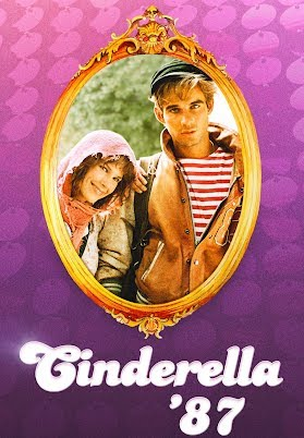 Cinderella '87 — Teil 1