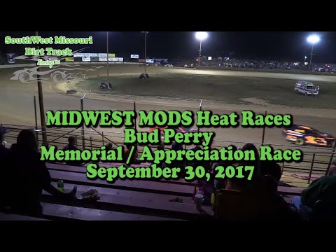 MIDWEST MODS Heat Race Bud Perry Memorial   Appreciation Race September 30, 2017