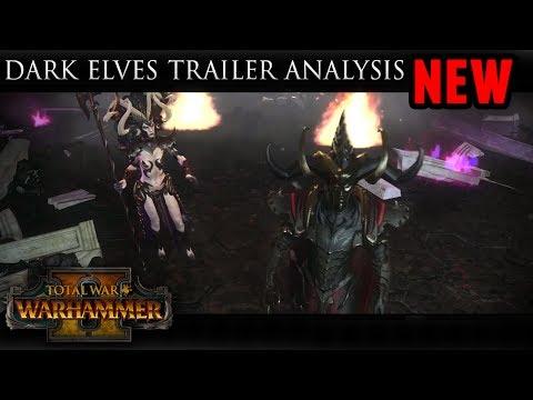 Total War: Warhammer 2 - Dark Elves Trailer Analysis