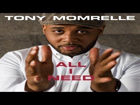 tony-momrelle---all-i-need-(reel-people-vocal-mix)