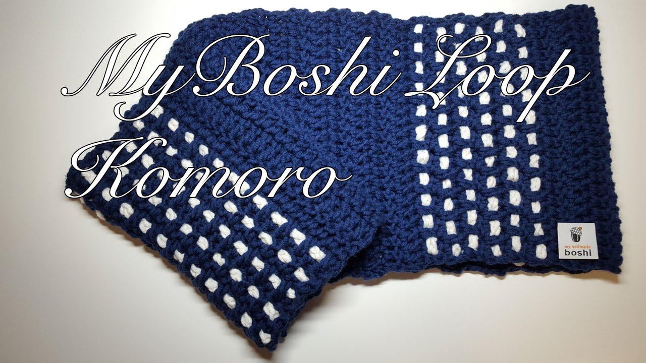 Myboshi Loop Schal Komoro Häkelanleitung Youtube
