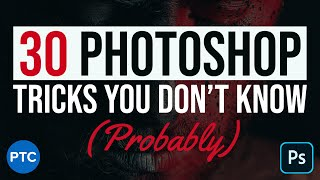 30 Amazing Photoshop SECRETS, TIPS, and TRICKS (You Probably DON'T Know!)